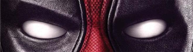 Review: Deadpool BD + Screen Caps