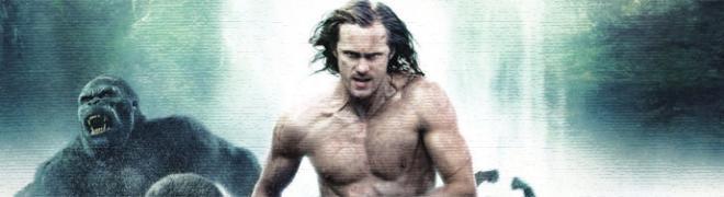 Artwork & Details: The Legend of Tarzan 4K UHD, 3D Blu-ray, Blu-ray & DVD - 10/11/16