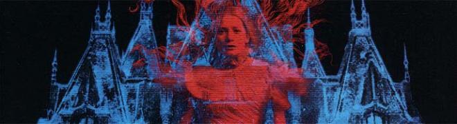 Review: Crimson Peak BD + Screen Caps